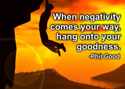 Hang onto your goodness