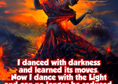 I danced with darkness