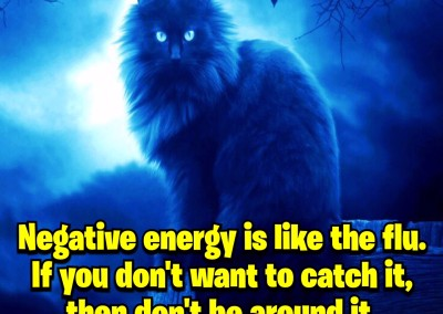 Negative energy is like the flu