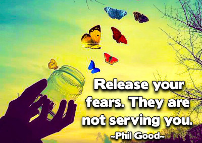 Release your fears. They are not serving youjpg