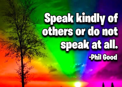 Speak kindly of others
