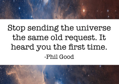 Stop sending the universe