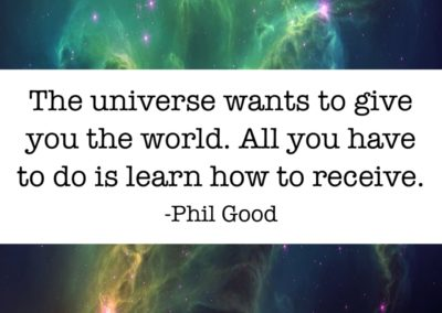 The universe wants to give you the world