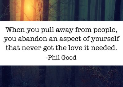 When you pull away from people