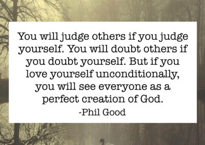 You will judge others if you